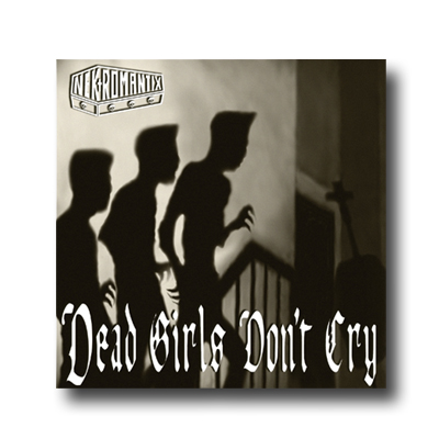 IMAGE | Dead Girls Don't Cry CD
