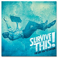 IMAGE | Survive This - The Life You've Chosen - CD
