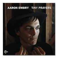 IMAGE | Aaron Embry - Tiny Prayers CD