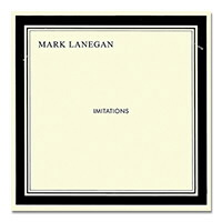 IMAGE | Mark Lanegan - Imitations CD