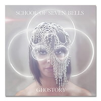IMAGE | School Of Seven Bells - Ghostory CD
