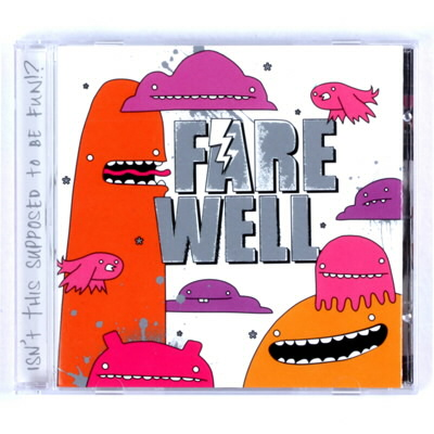 Farewell - Isn't This Supposed To Be Fun!? - CD