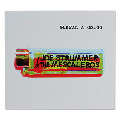 anti-records - Joe Strummer Global A Go Go Re-Issue CD