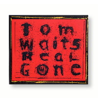 IMAGE | Tom Waits - Real Gone - CD