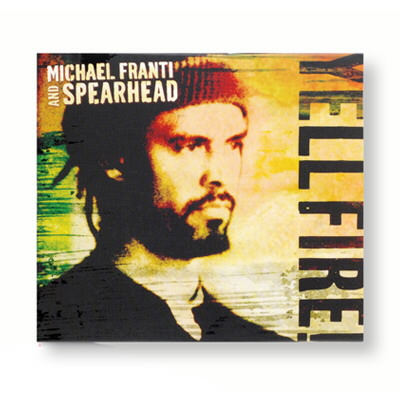 Michael Franti & Spearhead - Yell Fire! - CD