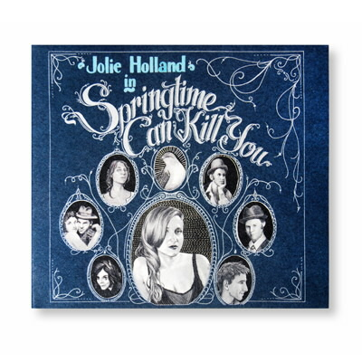 Jolie Holland - Springtime Can Kill You - CD