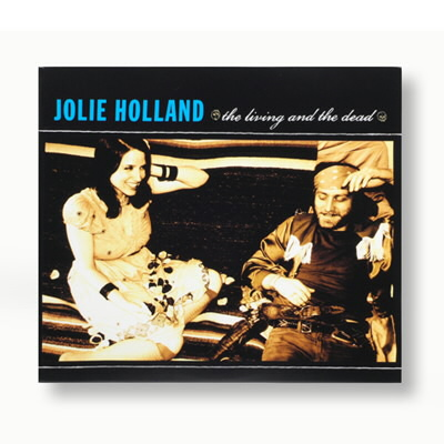 Jolie Holland - The Living And The Dead - CD