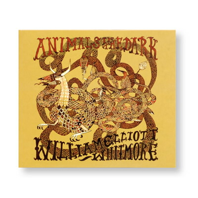 William Elliott Whitmore - Animals In The Dark - CD