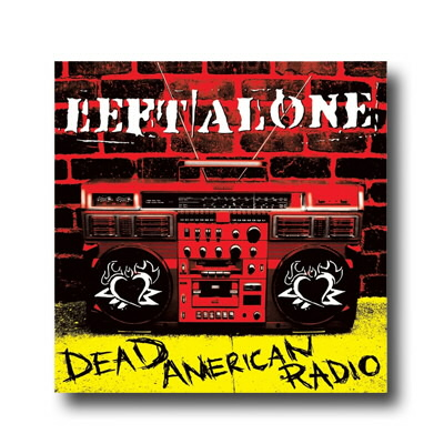Left Alone - Dead American Radio - CD