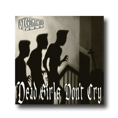 Nekromantix - Dead Girls Don't Cry CD