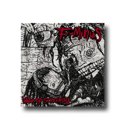 F-Minus - Wake Up Screaming CD