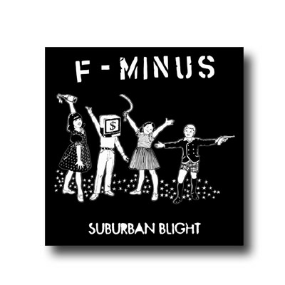 F-Minus - Suburban Blight CD