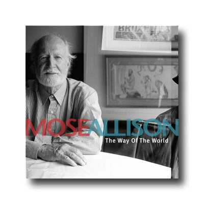 Mose Allison - The Way Of The World - CD
