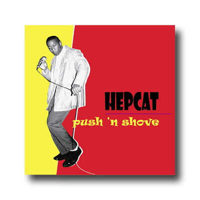 Hepcat - Push And Shove CD