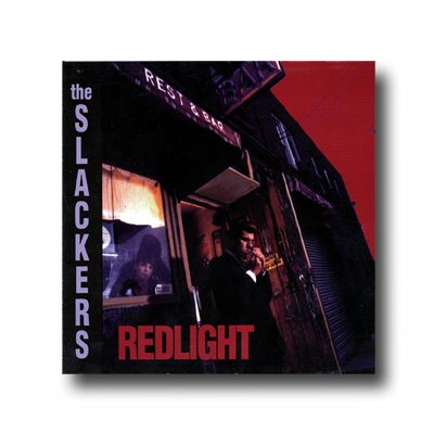 The Slackers - Redlight CD