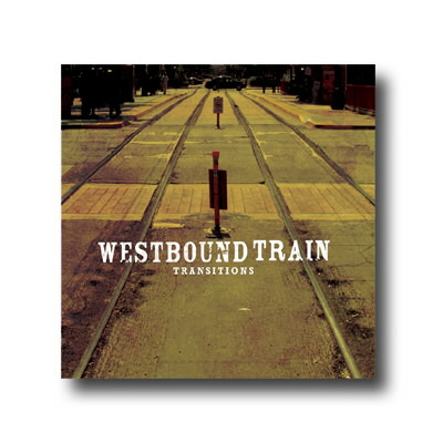 Westbound Train - Transitions - CD