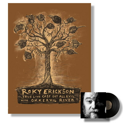 Roky Erickson - True Love Cast Out All Evil LP & Print