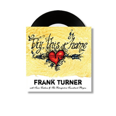 Frank Turner - Try This At Home - 7""