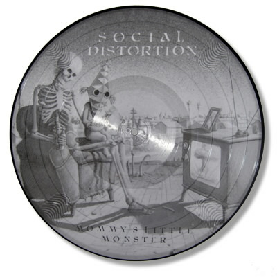 "Social Distortion - Mommy's Little Monster - 12"" Picture Disc"