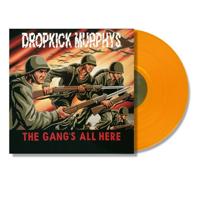 Dropkick Murphys - The Gang's All Here LP (Orange)