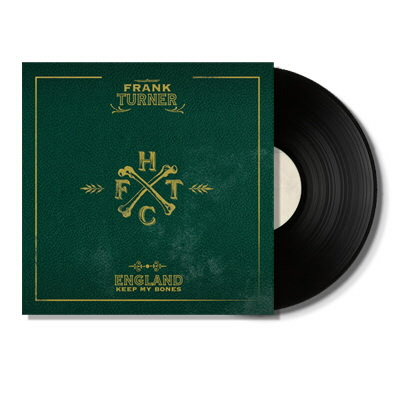 Frank Turner - England Keep My Bones LP