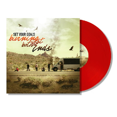 Set Your Goals - Burning At Both Ends LP (Red)