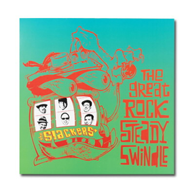 The Slackers - The Great Rocksteady Swindle - CD