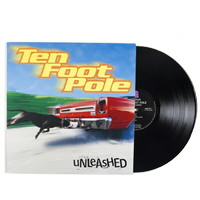 IMAGE | Ten Foot Pole - Unleashed - LP