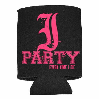 Every Time I Die - I Party Coozie