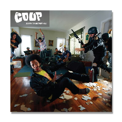 The Coup - Sorry To Bother You - CD