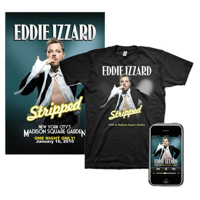 eddie-izzard - Live at Madison Square Garden Mp3, Shirt & Lithograph