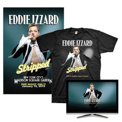 eddie-izzard - Live at Madison Square Garden HD Video DL, Shirt & Lithograph