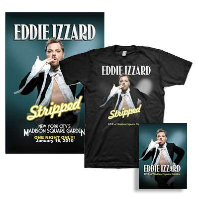 eddie-izzard - Live at Madison Square Garden DVD, Shirt & Lithograph