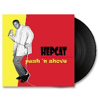 IMAGE | Hepcat - Push And Shove LP