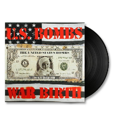 U.S. Bombs - War Birth LP