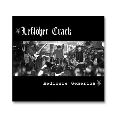 Leftover Crack - Mediocre Generica CD