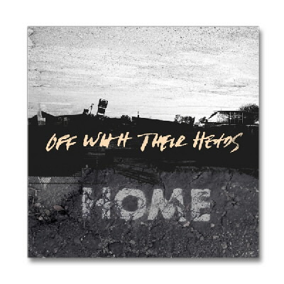 Off With Their Heads - Home - CD