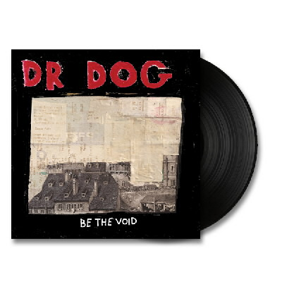 Dr. Dog - Be The Void - LP - Black