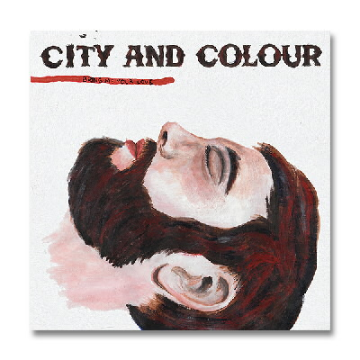 City And Colour - Bring Me Your Love CD