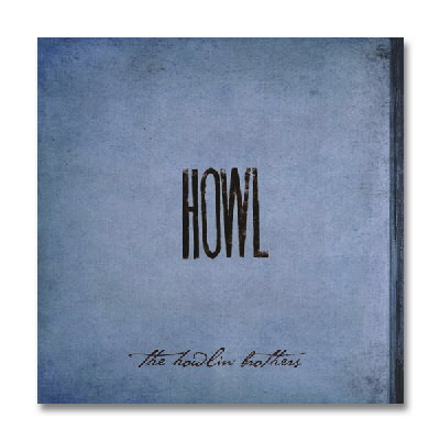 The Howlin Brothers - Howl - CD