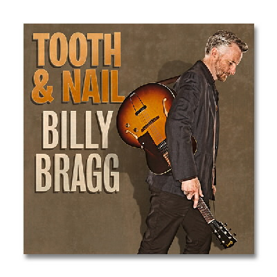 Billy Bragg - Tooth And Nail - CD
