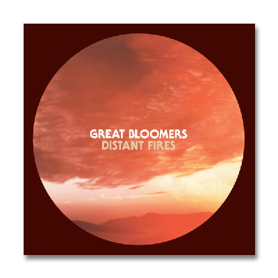 Great Bloomers - Distant Fires - CD