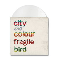 "IMAGE | City And Colour - Fragile Bird - 7""  (White)"