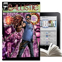 IMAGE | Ballistic - Ballistic - Digital Subscription & Collected Book