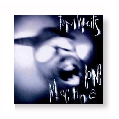 IMAGE | Tom Waits - Bone Machine CD