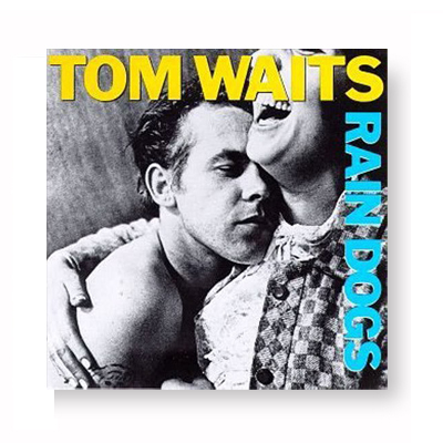 IMAGE | Tom Waits - Rain Dogs CD