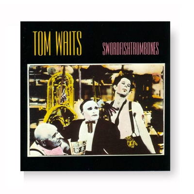 IMAGE | Tom Waits - Swordfishtrombones CD