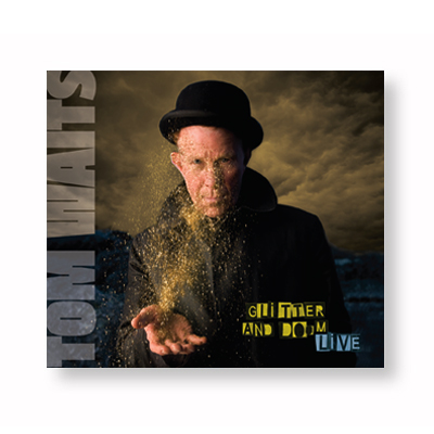 IMAGE | Tom Waits - Glitter & Doom Live CD