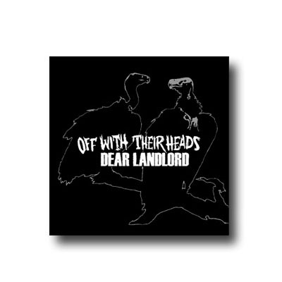 IMAGE | Off With Their Heads - OWTH/Dear Landlord Split 7""