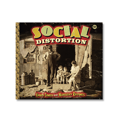 IMAGE | Social Distortion - Hard Times & Nursery Rhymes CD